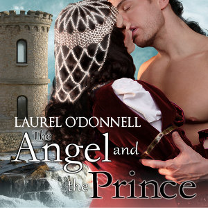 AudioBook of the The Angel and the Prince by Laurel O'Donnell
