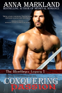 Conquering Passion by Anna Markland - a medieval romance novel