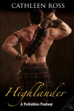 Medieval romance Highlander by Cathleen Ross