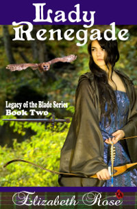 Lady Renegade by Elizabeth Rose