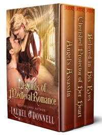 Legends of Medieval Romance: The Complete Angel's Assassin Trilogy by Laurel O'Donnell