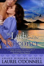 Medieval Romance Novel - The Lady and the Falconer by Laurel O'Donnell