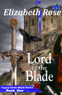 Lord of the Blade by Elizabeth Rose