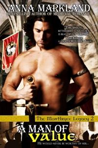 A Man Of Value - a medieval romance novel by Anna Markland