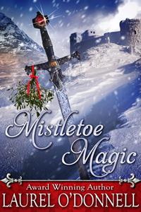 Mistletoe Magic by Laurel O'Donnell