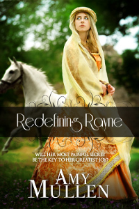 Redefining Rayne by Amy Mullen