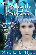 The Sheik and the Siren by Elizabeth Rose