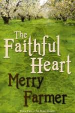 Medieval romance novel The Faithful Heart by Merry Farmer