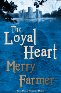 Medieval romance novel The Loyal Heart by Merry Farmer