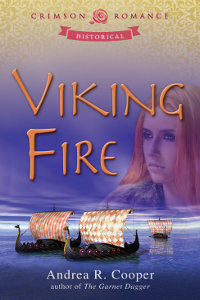 Viking Fire - medieval romance novel by Andrea R. Cooper