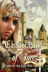 Medieval romance novel cover forChatelaine of Forez by Vijaya Schartz