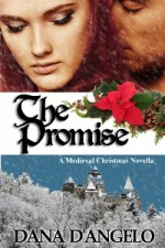 Medieval romance novella - The Promise by Dana D'Angelo